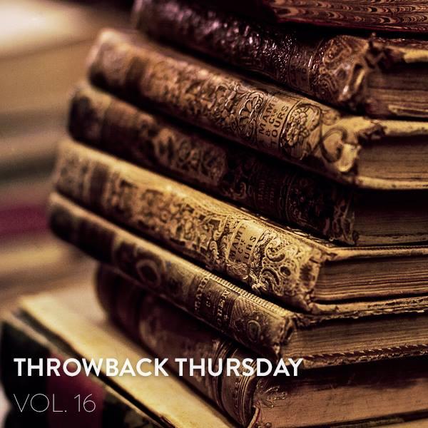 Throwback Thursday Vol.16