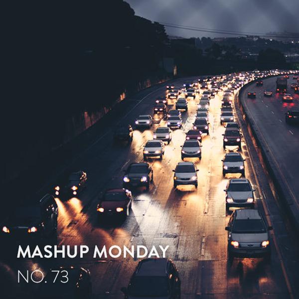 Mashup Monday No. 73