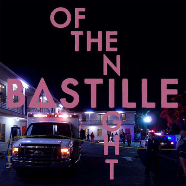 Of The Night (Fix8 Remix) – Bastille