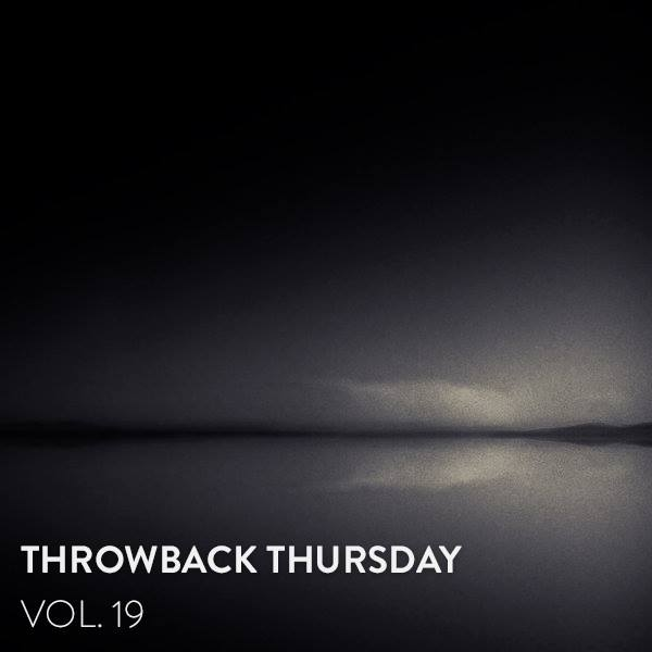 Throwback Thursday Vol.19