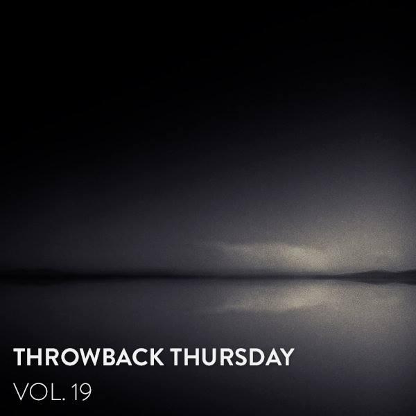 Throwback Thursday Vol.19
