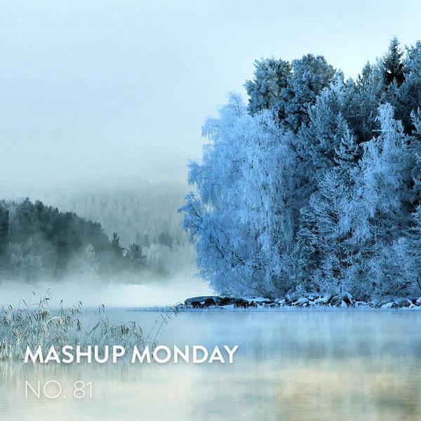 Mashup Monday No. 81