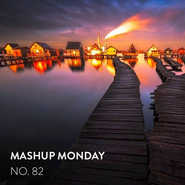 Mashup Monday No. 82